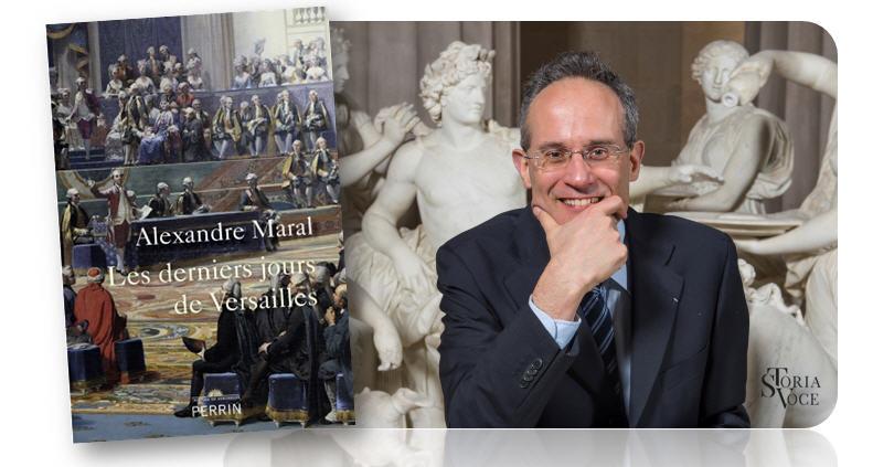 Radio Storia Voce, Entretien. A. Maral : Versailles en 1789 Maral-10