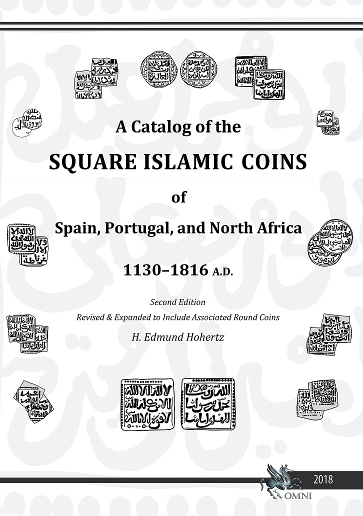 NOVEDAD EDITORIAL: A CATALOG OF THE SQUARE ISLAMIC COINS OF SPAIN, PORTUGAL, AND N.AFRICA 00000110