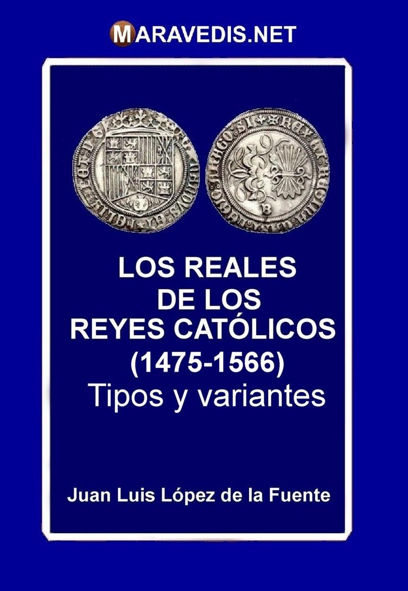NOVEDAD EDITORIAL: LOS REALES  DE LOS REYES CATÓLICOS (1475-1566) Reales10