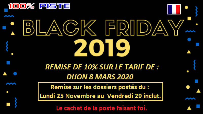 [BLACK FRIDAY] REMISE DE 10% JUSQU'AU 29 NOVEMBRE [DIJON 08 Mars 2020] Blackf10
