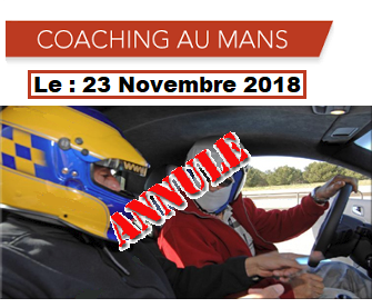 URGENT : COACHING possible au Mans le 23 Nov.2018.[ANNULE] Coachi22