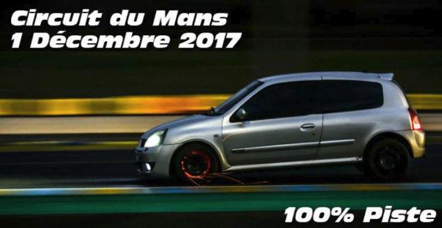 CR. Journée 100% piste au Mans du : 01/12/2017 - Page 2 Le_man10