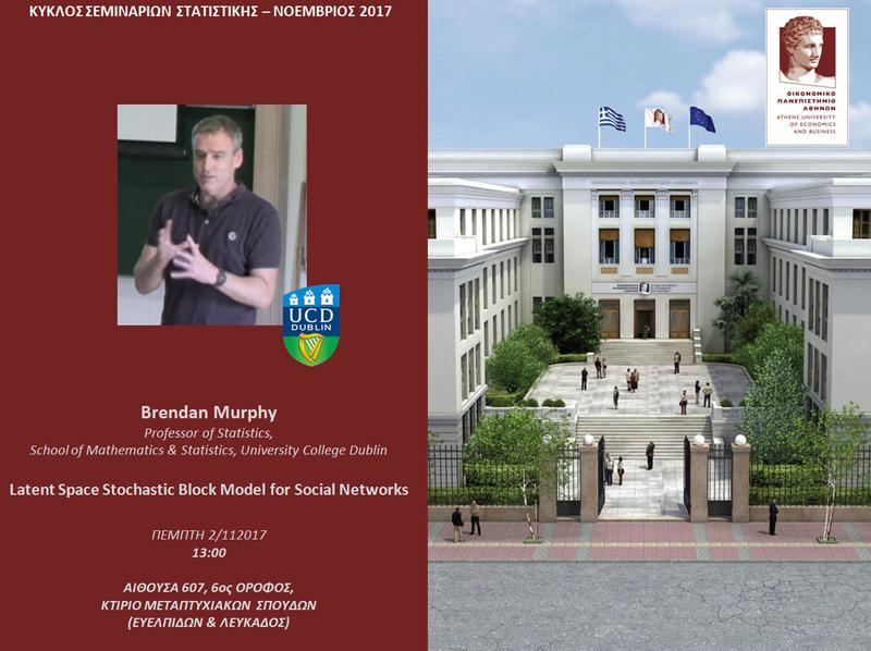 AUEB STATS SEMINARS 2/11/2017:  Latent Space Stochastic Block Model for Social Networks by Brendan Murphy (UCD) Murphy11