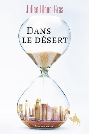 [Blanc-Gras, Julien] Dans le désert Couv-b10
