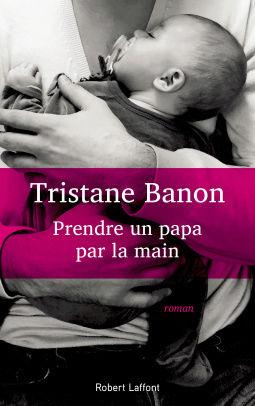[Banon, Tristane] Prendre un papa par la main Cover110