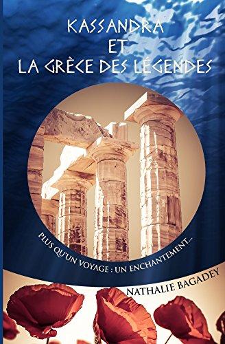 [Bagadey, Nathalie] Kassandra et la Grèce des légendes Kassan10