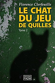 [Clerfeuille, Florence] Le chat du jeu de quilles - Tome 2 : Qu'est-il arrivé à Manon ? Le_cha10