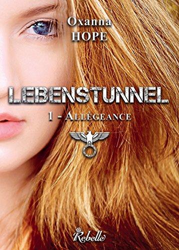 [Hope, Oxanna] Lebenstunnel - Tome 1 : Allégeance Lebens10