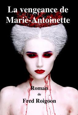 [Roigoon, Fred] La vengeance de Marie-Antoinette Vengea10