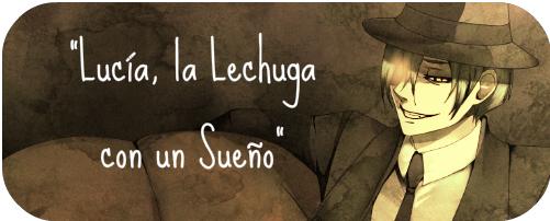 [Pasado] Lucía, la lechuga con un sueño Lucia10