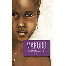 A lire : Makoro, de Florence Malmassari Makoro10