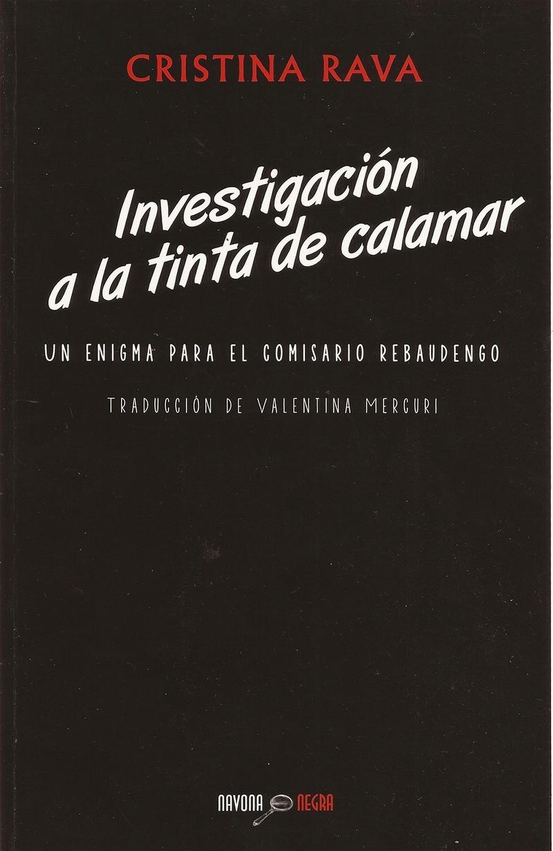 Investigación a la tinta del calamar (Comisario Rebaudengo I) - Cristina Rava Portad10