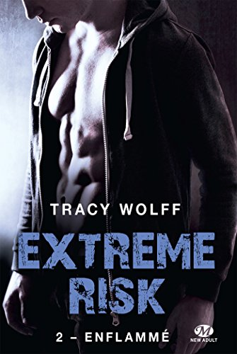 WOLFF TRACY - EXTREM RISK - Tome 2 : Enflammé 51imcf10