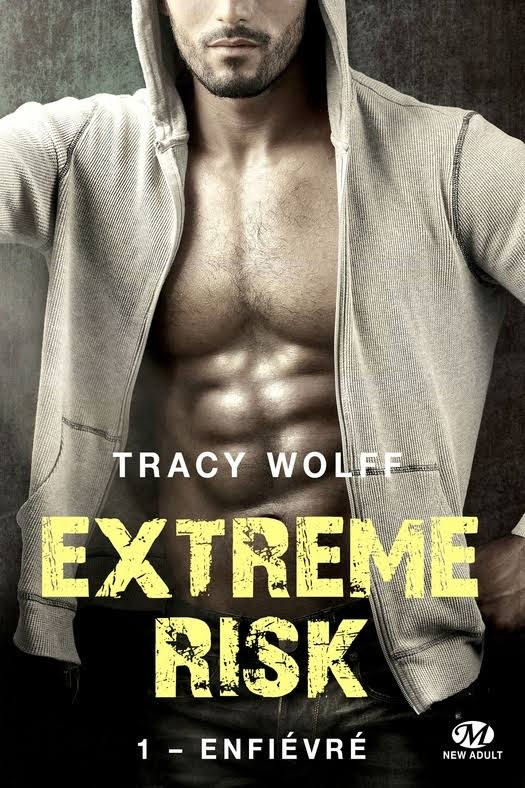 WOLFF TRACY - EXTREM RISK - Tome 1 : Enfiévré Images10