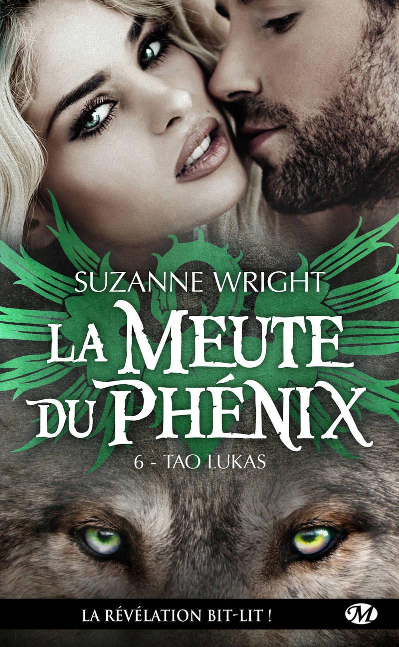 WRIGHT Suzanne - LA MEUTE DU PHENIX - Tome 6 : Tao Lukas La-meu11