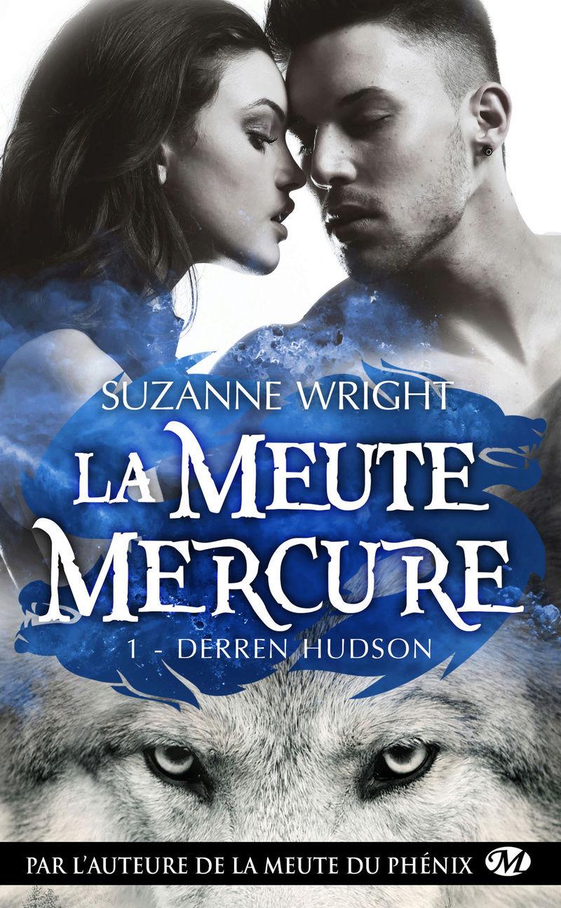 WRIGHT Suzanne - LA MEUTE MERCURE - Tome 1 : Derren Hudson La-meu12