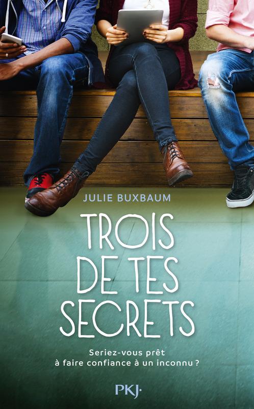 BUXBAUM Julie - Trois de tes secrets Trois-10