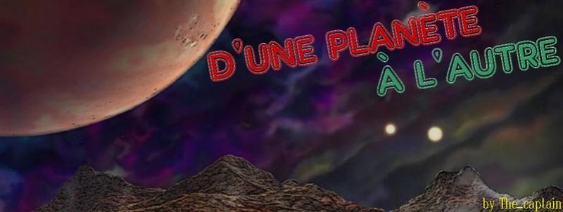 [En cours] D'une planète à l'autre (14+) - Page 5 Exopla10