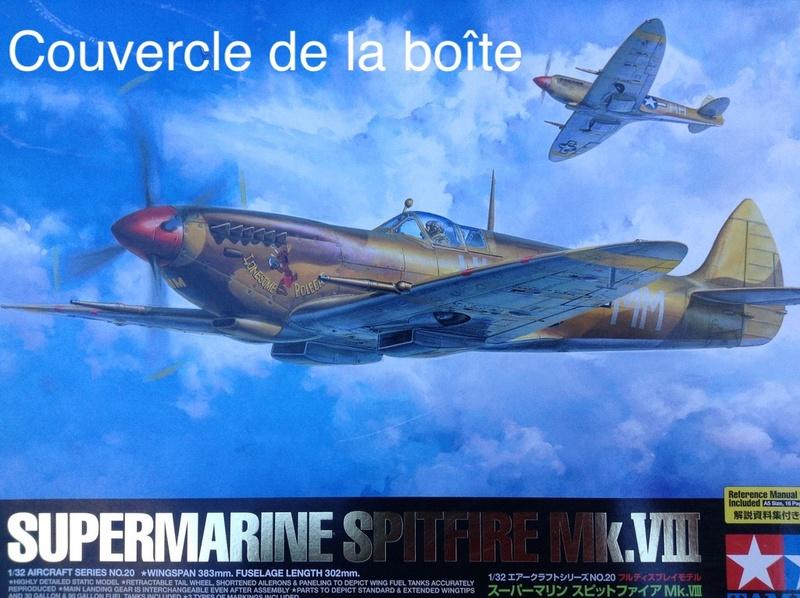 Spitfire Mk VIII au 1/32 de Tamiya - projet à très long terme Spitfi11