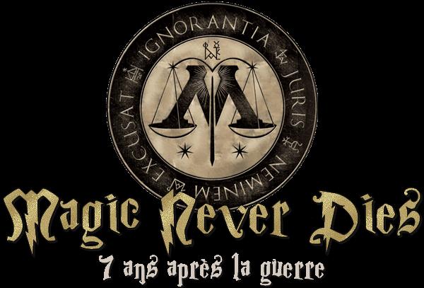 Magic Never Dies