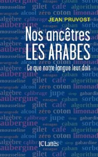 Nos ancètres les arabes 97827010
