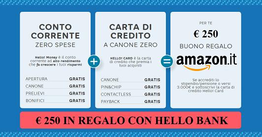 HELLO BANK regala BUONO AMAZON € 200 con codice presentatore III EDIZIONE [promozione scaduta il il 30/04/2019] - Pagina 4 Hello_13