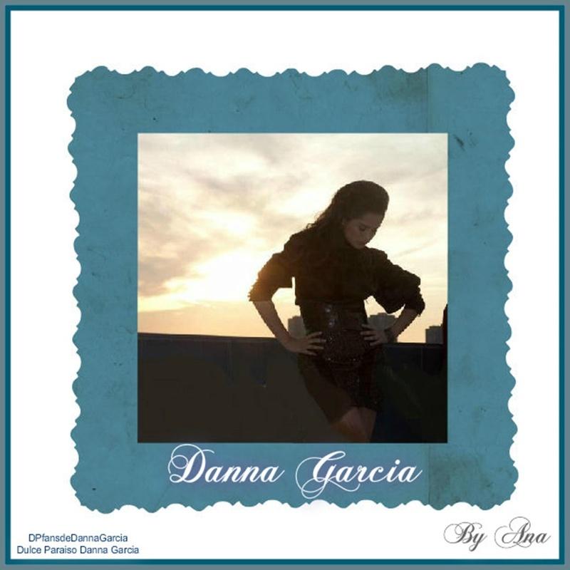Un banners para la más hermosa..siempre tú Danna García.. - Página 40 Dannnn21