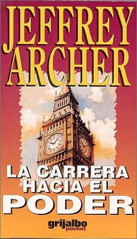 La carrera hacia el poder - Jeffrey Archer 5bb1aa10