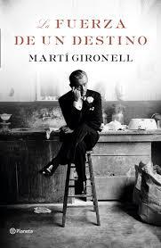 La fuerza de un destino - Martí Gironell Descar10