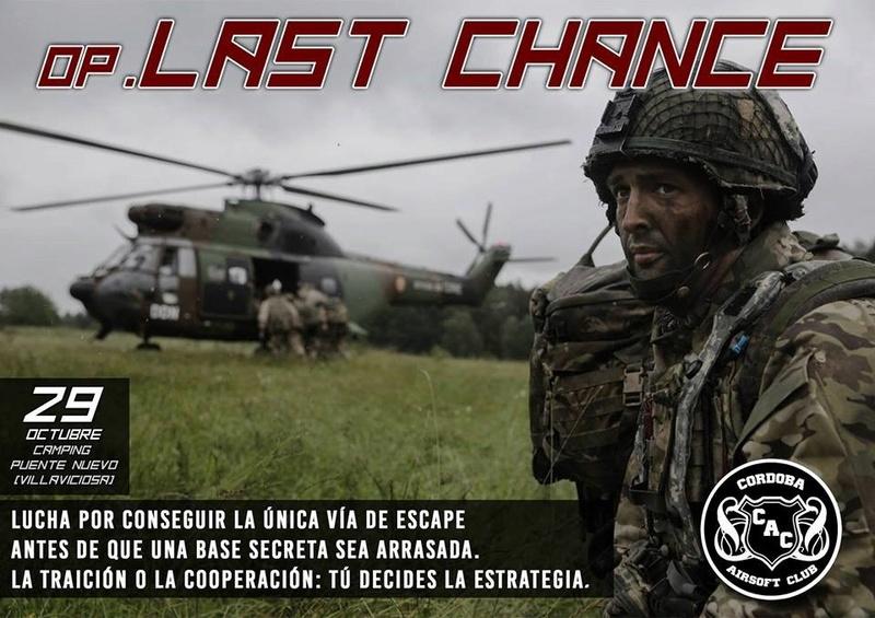 Partida Guionizada Op. Last Chance 29 de octubre.  Camping Puentenuevo Cartel10
