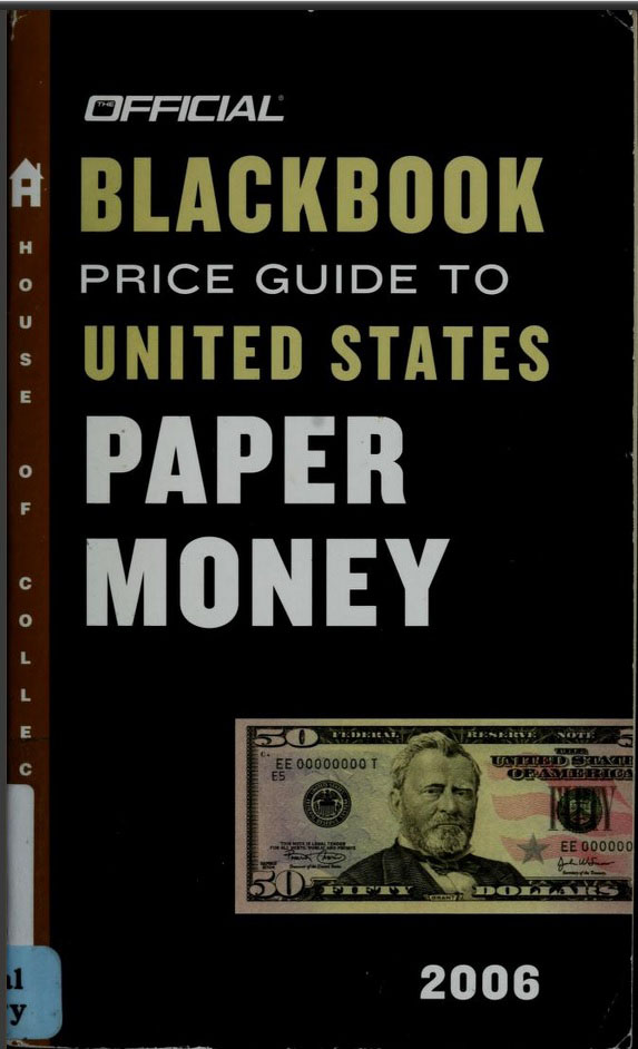 Offcial Blackbook Price Guide to United States Paper Money 2006 110