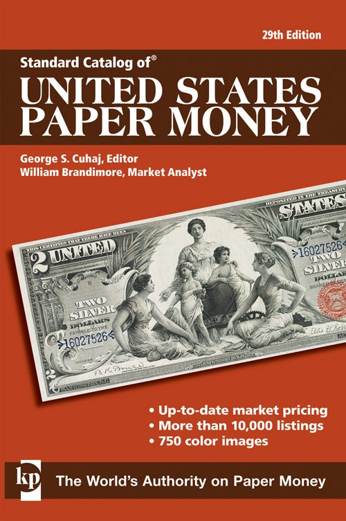 2011 Standard Catalog of United States Paper Money, 29th Edition 8040e10