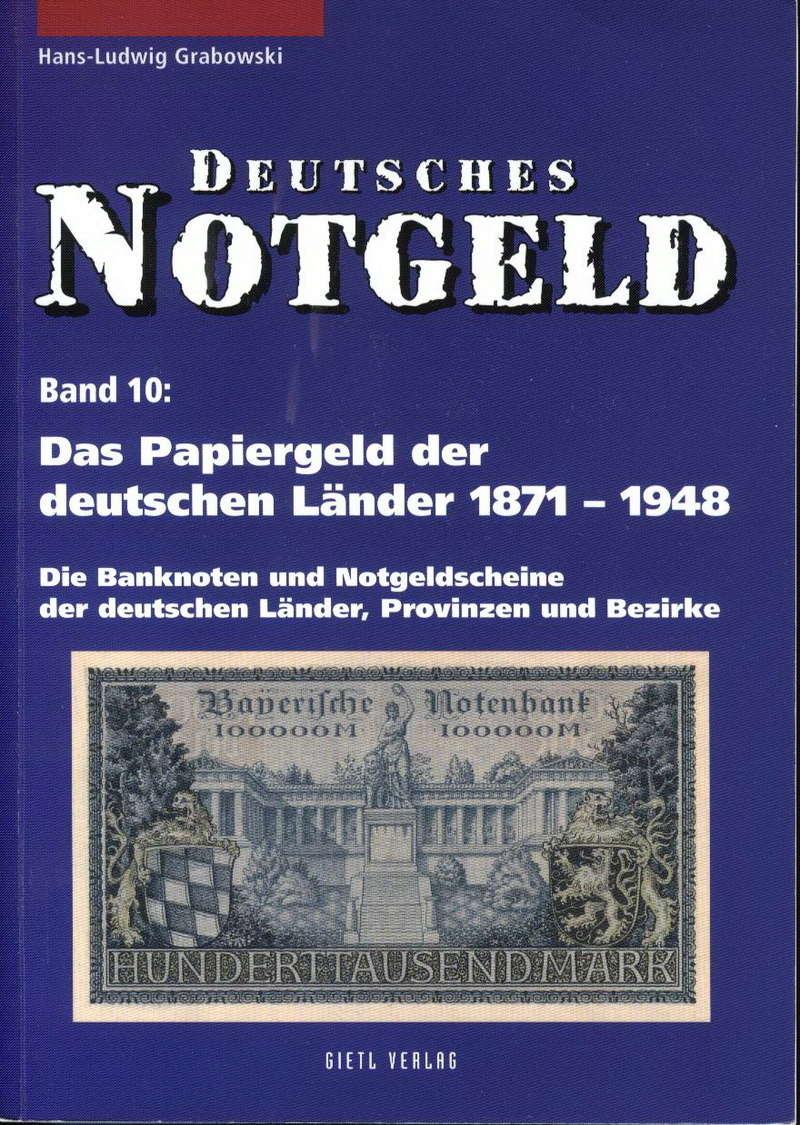 Deutches Notgeld Band 10 Das Papiergeld der deutschen Länder 1871 - 1948 Hans - Ludwig Grabowski Deutch13