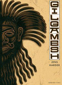 Gilgamesh, de Harder (Actes Sud - L'An 2) Gilgam10