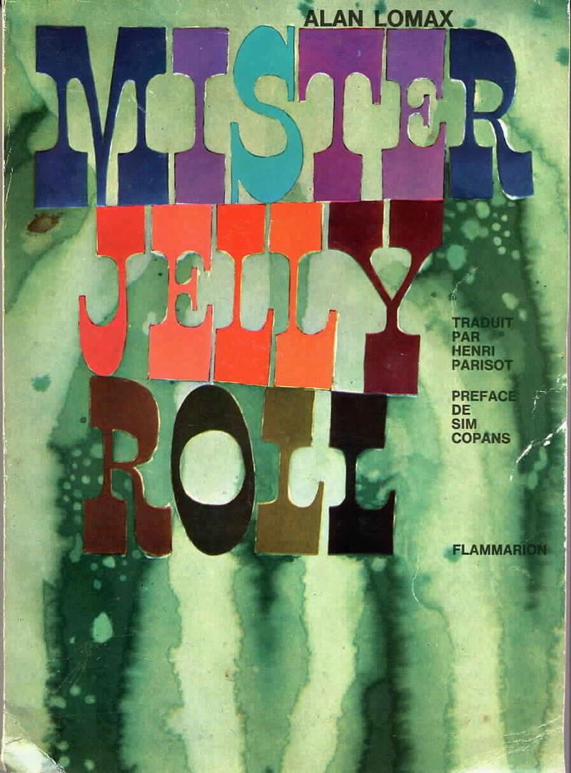 Histoire du blues chanté - Page 3 Jelly_11