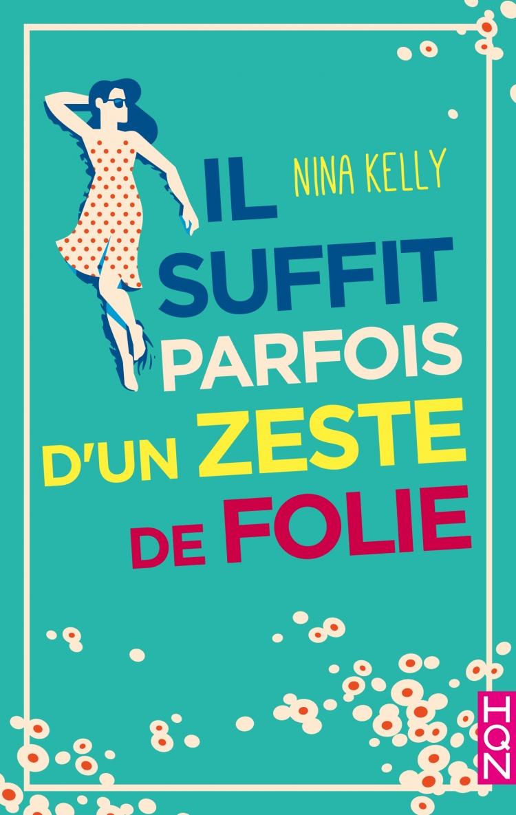 KELLY Nina - Il suffit parfois d'un zeste de folie 97822811
