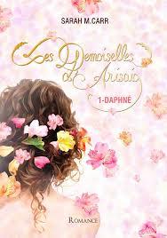 CARR Sarah M. - Les demoiselles d'Arisaig - Tome 1 : Daphné Untitl23