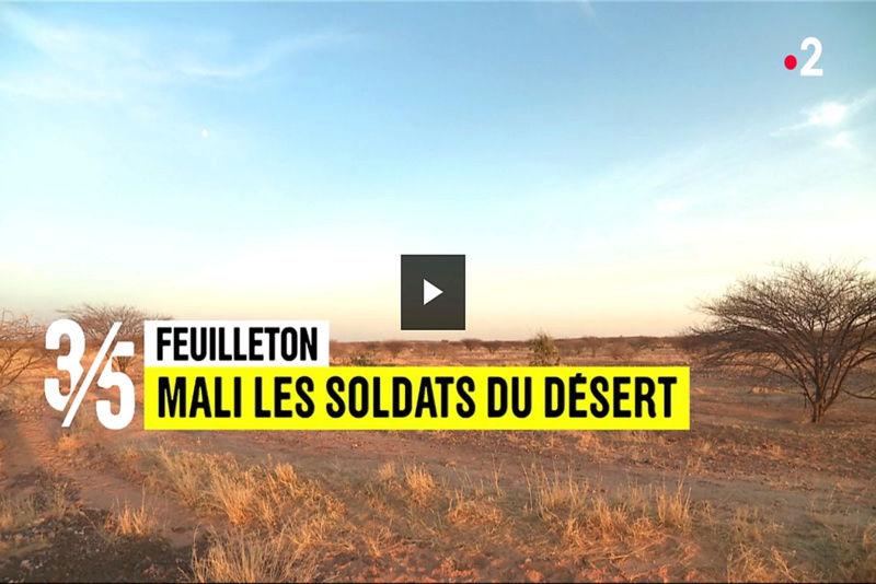 """Replays JT France2 """"Mali, les soldats du désert"""" 3_510"""