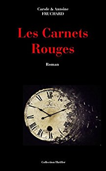 [Fruchard, Carole et Antoine] Les carnets rouges. 41uw0h10