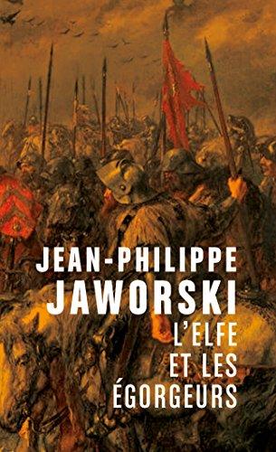 [Jaworski, Jean-Philippe] L'Elfe et les égorgeurs 518idi10