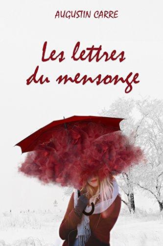 [Carre, Augustin] Les lettres du mensonge 51aqjm10
