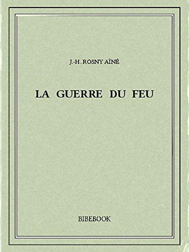 [Rosny Aîné, J.H] La guerre du Feu.  51key310