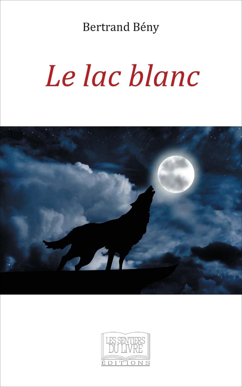 [Beny, Bertrand] Le lac Blanc.  71ylcv10