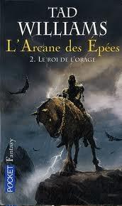 [Williams, Tad] L'Arcane des épées - Tome 2 : le Roi de l'Orage Cvt_la10