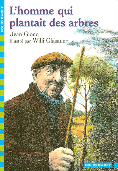 [Giono, Jean] L'homme qui plantait des arbres.  Cvt_lh10