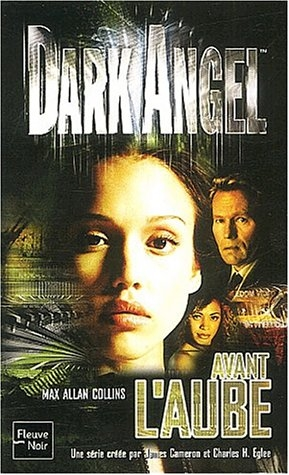 [Allan Collins, Max] Dark Angel - Tome 1 : Avant l'aube Dark-a10
