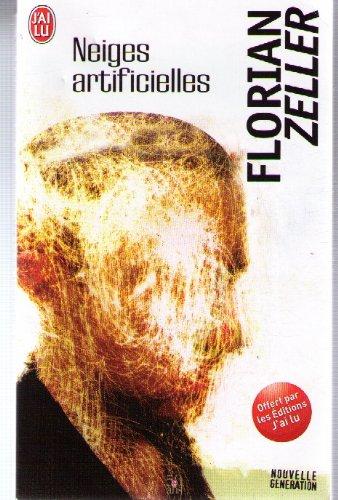 [Zeller, Florian] Neiges artificielles.  Neiges10