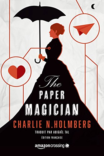 [Holmberg N, Charlie] The Paper Magician Paper10