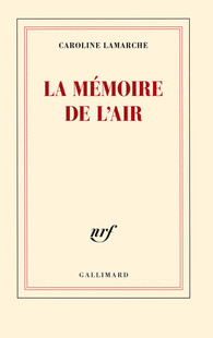[Lamarche, Caroline] La mémoire de l'air  Produc11