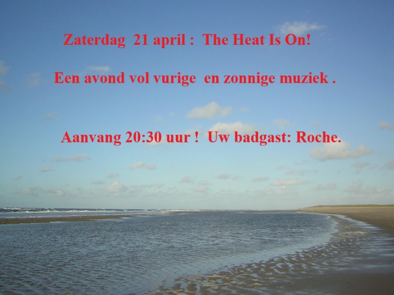 Zat. 21 april: The Heat is ON 20:30 uur The_he10